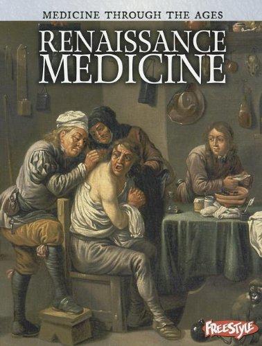 Read Online Renaissance Medicine (Medicine Through the Ages) pdf epub