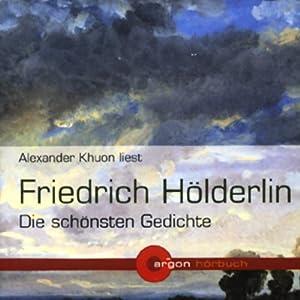 Friedrich Hölderlin - Die schönsten Gedichte Hörbuch