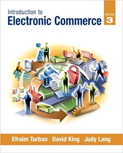 3rd Edition Introduction to Electronic Commerce