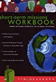 img - for Short-Term Missions Workbook: From Mission Tourists to Global Citizens book / textbook / text book