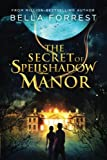 img - for The Secret of Spellshadow Manor (Volume 1) book / textbook / text book