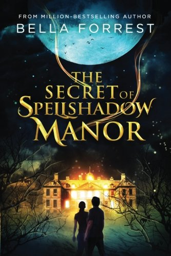 The Secret of Spellshadow Manor (Volume 1)