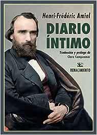 Diario íntimo: Edición completa según el manuscrito original (Biblioteca de la Memoria, Serie Menor)