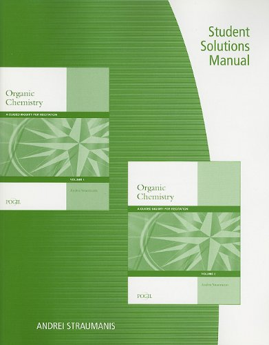 Student Solutions Manual for Straumanis' Organic Chemistry: A Guided Inquiry for Recitation