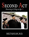 Second Act, Milt M. D. Kogan, 1452003440