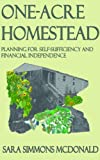 One Acre Homestead: Planning for self-sufficiency and financial independence