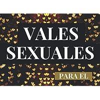 Vales Sexuales Para El: Talonario de 52 Vales de Sexo Para tu Novio, Marido | San Valentin Regalo Romantico Para Hombre…