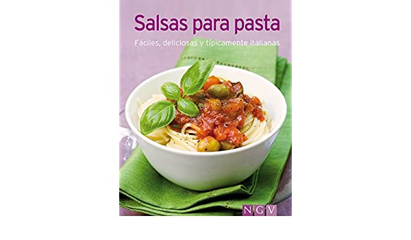 Salsas para pasta: Nuestras 100 mejores recetas en un solo libro (Spanish Edition) - Kindle edition by Naumann & Göbel Verlag. Cookbooks, Food & Wine Kindle ...