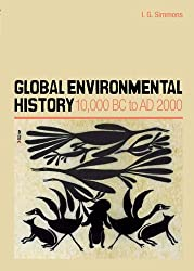 Global Environmental History: 10,000 BC to AD 2000