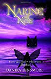 Narine of Noe (Faerie Tales from the White Forest) (Volume 4)