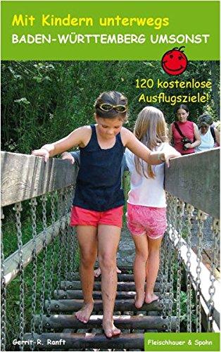 Baden-Württemberg umsonst: 120 kostenlose Ausflugsziele (Mit Kindern unterwegs)