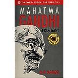 Mahatma Gandhi: A Biography (Oxford India Paperbacks)