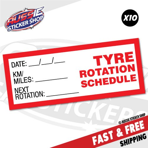 10X TYRE TIRE ROTATION SCHEDULE SERVICE DUE Sticker Decal Oil Next Due