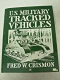 U.S. Military Tracked Vehicles (Crestline Series)