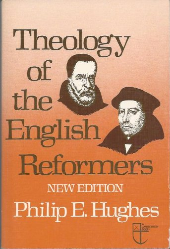theology-of-the-english-reformers