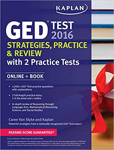 Kaplan GED Test 2016 Strategies, Practice, and Review