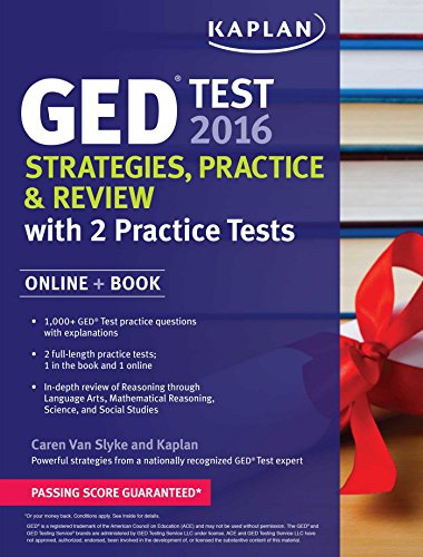 Kaplan GED Test 2016 Strategies, Practice, And Review: Online + Book (Kaplan Test Prep)