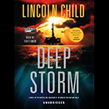Deep Storm Audiobook by Lincoln Child Narrated by Scott Brick