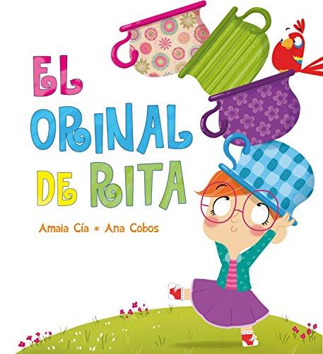 Libro El Orinal De Rita Rita Amaia Cia Abascal Pdf Habookhema