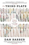 download ebook the third plate: field notes on the future of food by dan barber (2016-05-05) pdf epub