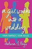 A Girl Walks into a Wedding, Helena S. Paige, 0062292005