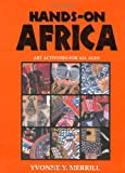 Hands-On Africa: Art Activities for All Ages