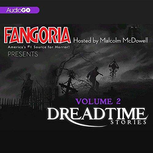 Fangoria's Dreadtime Stories, Vol. 2
