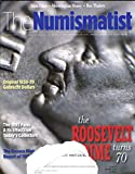 img - for The Numismatist : Articles- The Roosevelt Dime Turns 70; The Theory of the Gobrecht Dollars; The Panic of 1893; The Oaxaca 1915 Centavos book / textbook / text book
