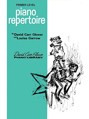 Piano Repertoire, Primer Level (David Carr Glover Piano Library) ()
