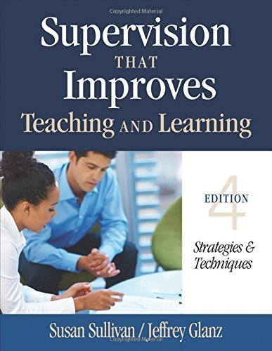 Supervision That Improves Teaching and Learning: Strategies and Techniques by Susan S. Sullivan (2013-02-08)