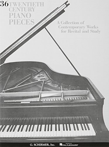 36 Twentieth Century Pieces: Piano -