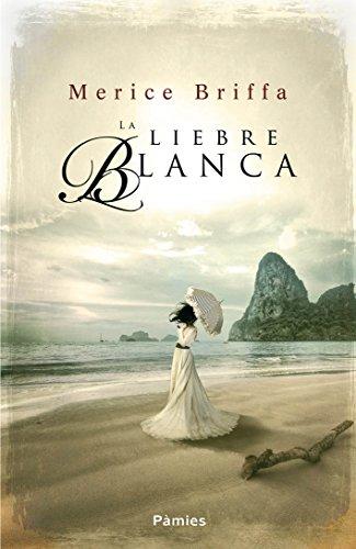 La liebre blanca de Merice Briffa