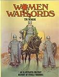 Women Warlords, Tim Newark, 0713722622