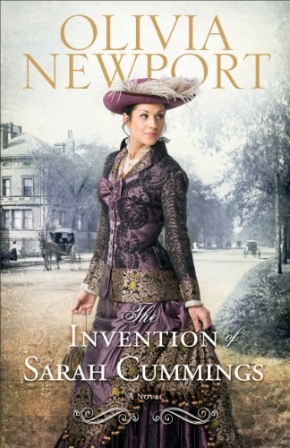The Invention of Sarah Cummings (Avenue of Dreams Book - The Cumming Avenues