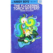 Hardy Boys 22: the Flickering Torch Mystery
