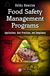 Food Safety Management Programs: Applications, Best Practices, and Compliance