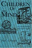 Children of the Mind, Paul J. J. Payack, 0595222161