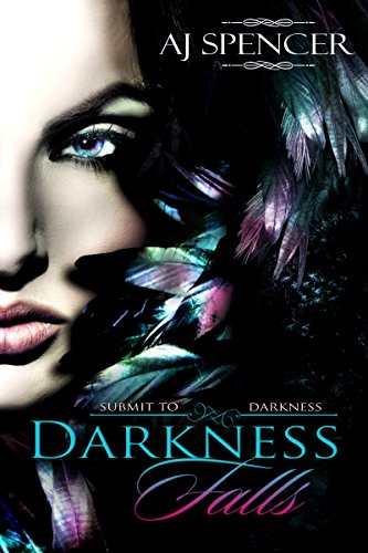 Darkness Falls (Submit to Darkness Book 2)