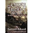 The Order of the Trident: Exodus (Eldarlands) (Volume 3)