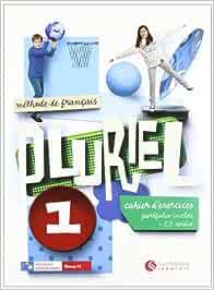 Pluriel 1 Cahier DExercices + Cd - 9788492729395: Amazon.es: Vv.Aa.: Libros en idiomas extranjeros