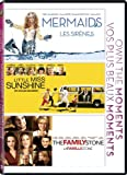 Mermaids / Little Miss Sunshine / The Family Stone (Own the Moments)