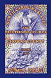 img - for North Carolina Slaves and Free Persons of Color, Vol. 2: Chowan County book / textbook / text book