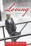 Loving, Corin Hughs, 1490807888