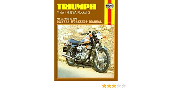Triumph Trident And Bsa Rocket 3 1969 75 Owners Workshop Manual