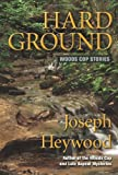 Hard Ground, Joseph Heywood, 0762781262