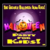 Halloween for Kids: Party Songs and Sound Effects - 15 Songs!