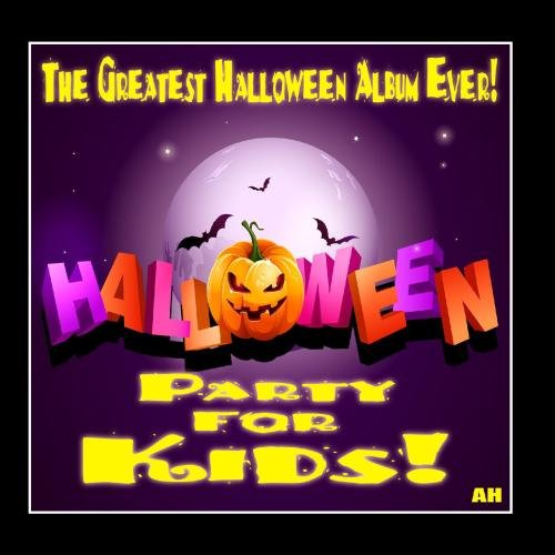 Halloween for Kids: Party Songs and Sound Effects - 15 Songs! (15 Halloween Songs)