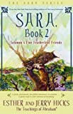 Sara, Book 1: Sara Learns the Secret about the Law of Attraction: Esther Hicks, Jerry Hicks