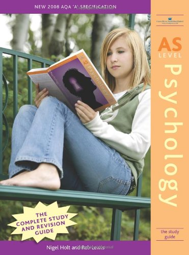 AS Level Psychology: The Study Guide pdf