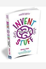 Invent Stuff Paperback